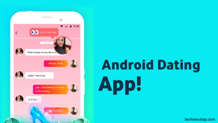 Amazing Android Dating App
