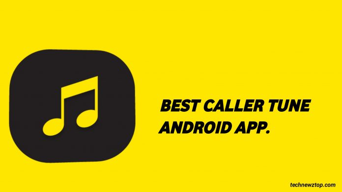 Best Caller Tune Android App