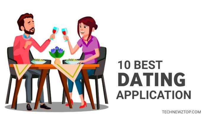 10 Best Dating App. - technewztop.com