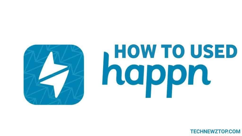 How to used Happn App - technewztop.com