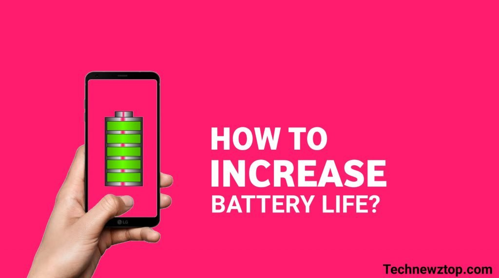 How to Increase Battery Life