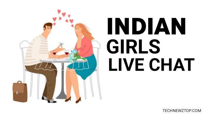 Indian girls live chat - technewztop.com