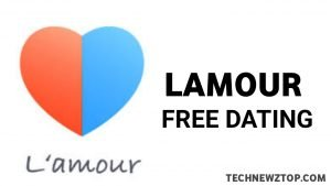 Lamour App, - technewztop.com