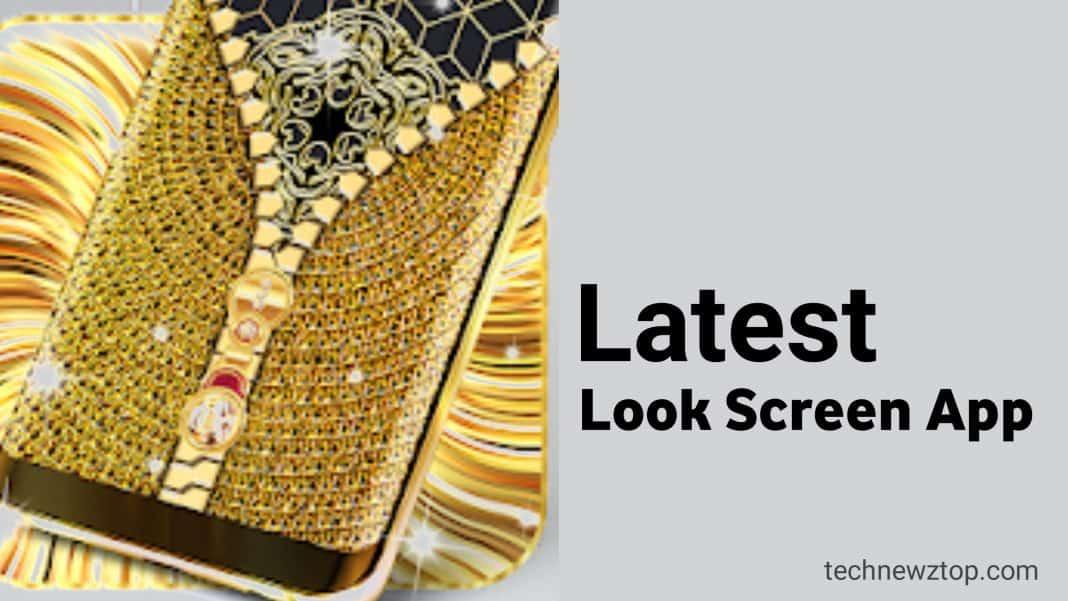 Free Latest Look Screen app