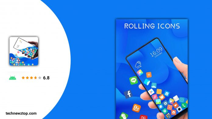 Rolling icons Launcher App