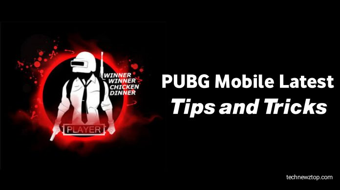 PUBG Mobile Latest Tips and Tricks.