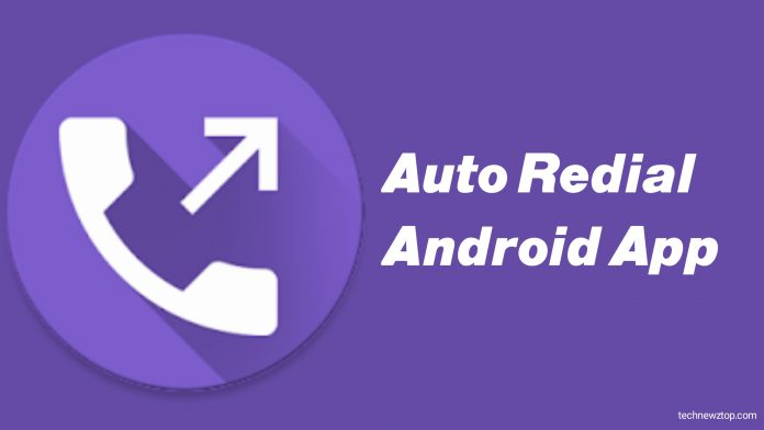 Auto Redial All Android App.