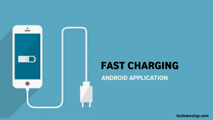 Fast charging Android App