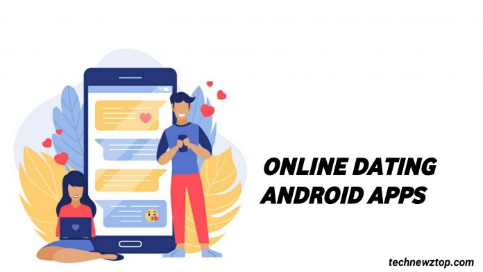 Online Android Dating App