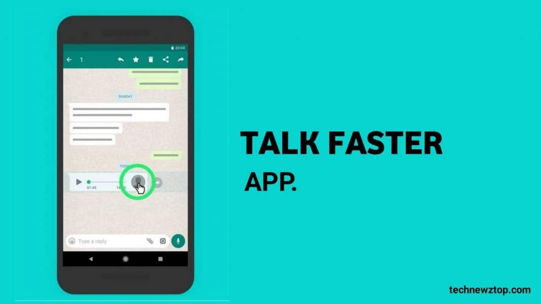 Talk Faster Speed