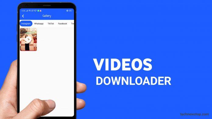 Videos Downloader Android App
