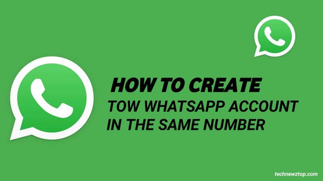 Whatsapp Create Multiple Accounts
