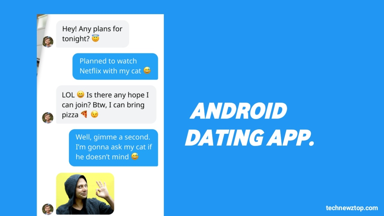 Android Dating App is Most Popular Dating App 2020.