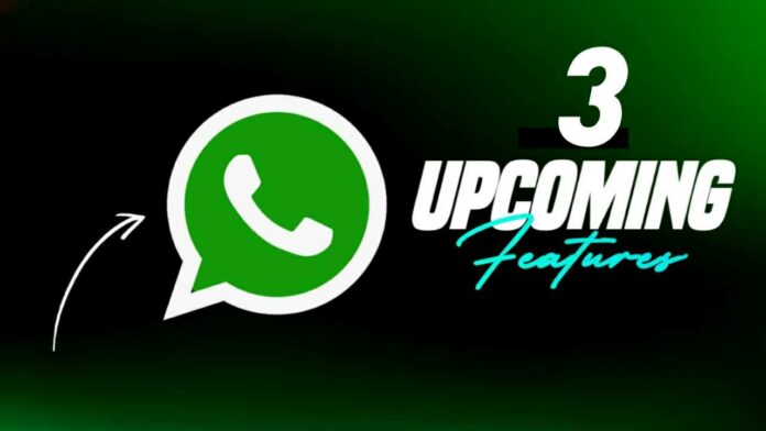 WhatsApp upcoming features in 2021